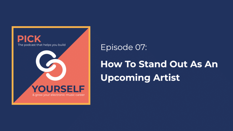 How To Stand Out As An Upcoming Artist