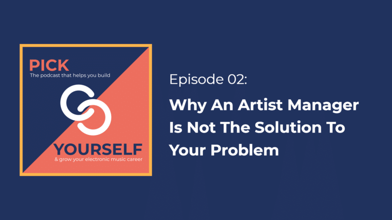 Why An Artist Manager Is Not The Solution To Your Problem