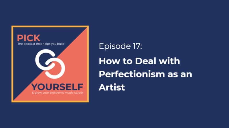 How to Deal with Perfectionism as an Artist