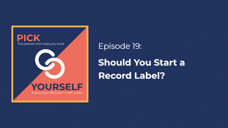 Should You Start A Record Label?
