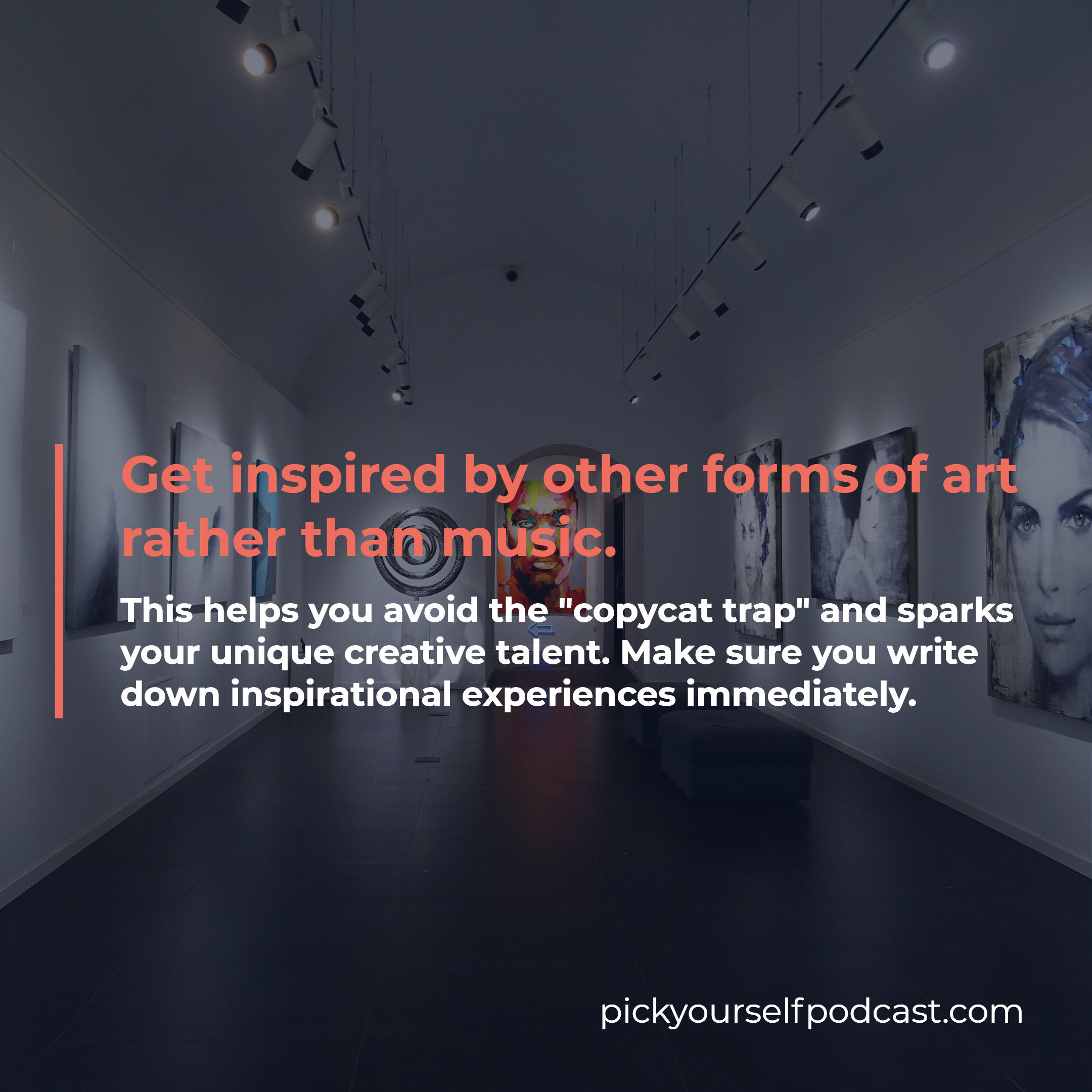 Finish more music visual 02. Get inspired by other forms of art rather than music.