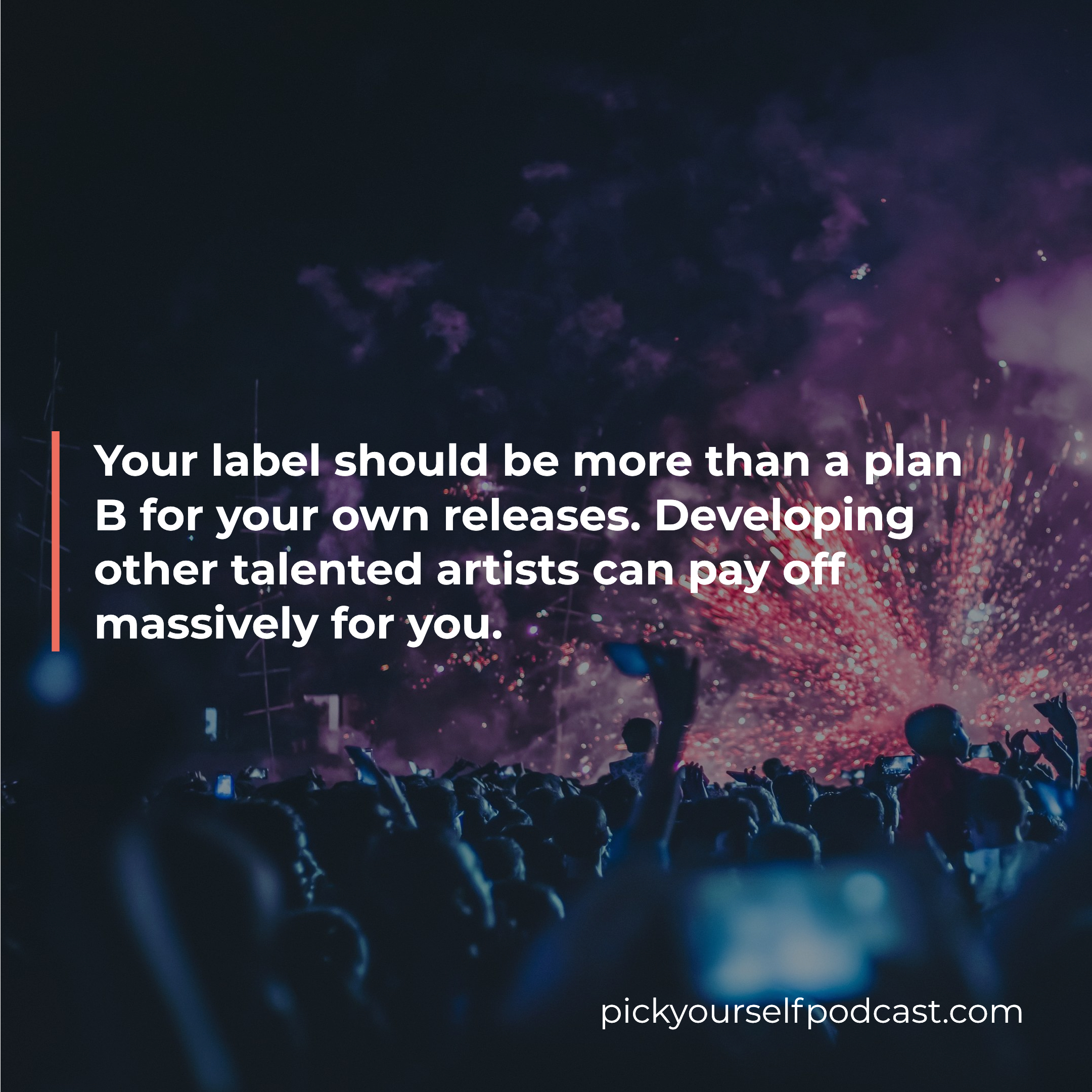 Should you start a record label visual 02. It says your label should be more than a plan B for your own releases. Developing other talented artists can pay off massively for you.