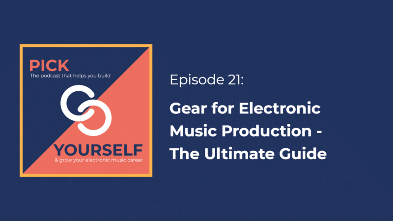 Gear for Electronic Music Production – The Ultimate Guide