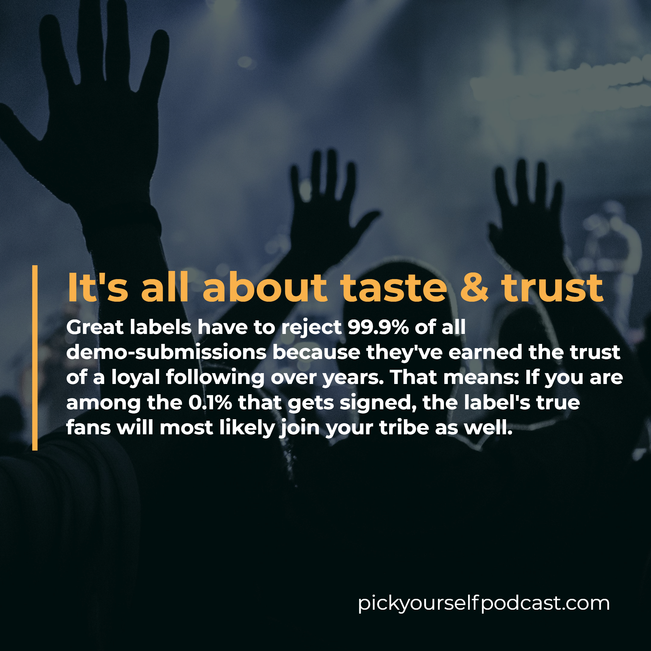 Record labels are still important. It's all about taste and trust. Great lables reject most demo submissions because they serve their true fans.