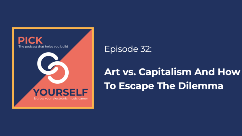 Art vs. Capitalism And How to Escape The Dilemma