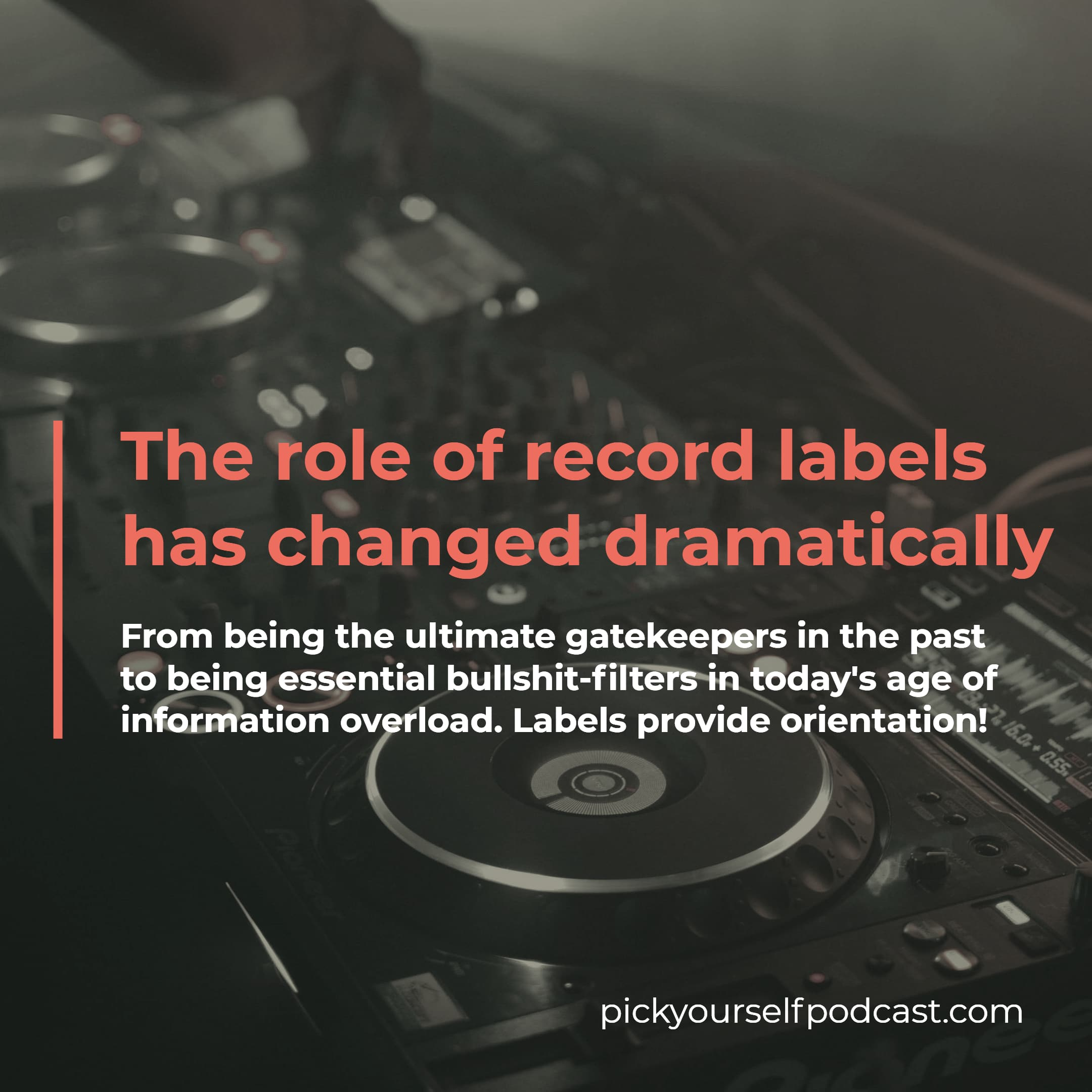Are record labels still relevant visual 01. The role of labels has changed dramatically. From being gate-keepers to being bullshit-filters.
